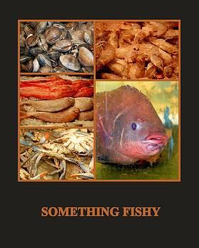 Something Fishy by AJ  Schibig