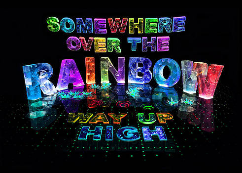 Somewhere Over The Rainbow by Jill Bonner