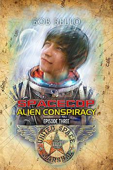 Spacecop 3 by Bob Bello