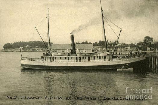 California Views Mr Pat Hathaway Archives - Steamer Eureka at Old Whaf Santa Cruz California Circa 1907