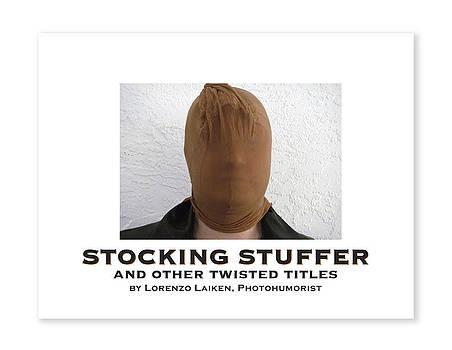 STOCKING STUFFER Book Cover by Lorenzo Laiken