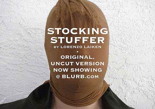 Stocking Stuffer  Uncut by Lorenzo Laiken