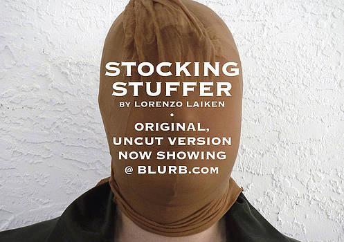 Stocking Stuffer  Uncut by Lorenzo Laiken