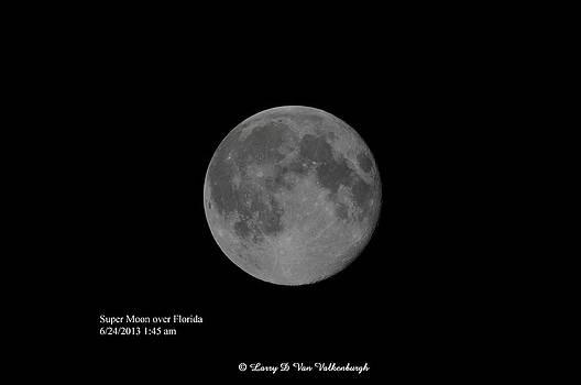 Super Moon 6/24/2013 by Larry Van Valkenburgh
