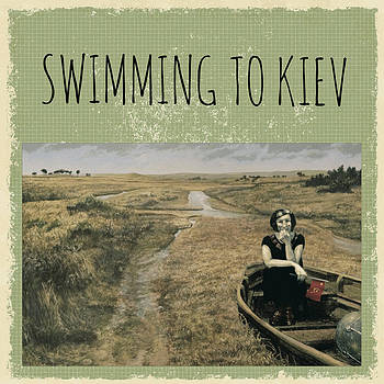 Swimming to Kiev by William Stoneham