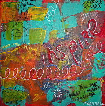 tell me what I want to hear by Peggy Carroll