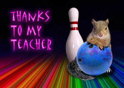 Jeanette K - Thanks To My Teacher Squirrel