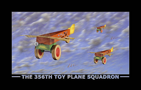 Mike McGlothlen - The 356th Toy Plane Squadron