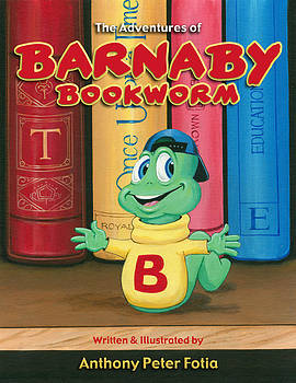 The Adventures of Barnaby Bookworm by Anthony Fotia
