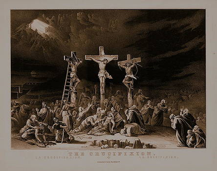The Crucifixion / La Crucificazion / La Crucifixion  by N Currier the Firm