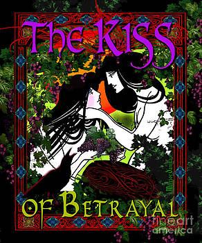 The KISS of Betrayal by Warrior Danika