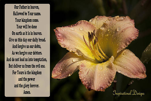 The Lord's Prayer by Inspirational  Designs