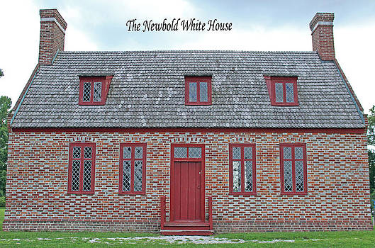 The Newbold White House by Carolyn Ricks