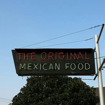 The Original Mexican Food Restaurant by Shawn Hughes