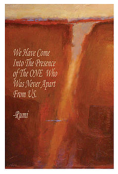 The Presence Of The ONE by Rumi by Shawn Shea