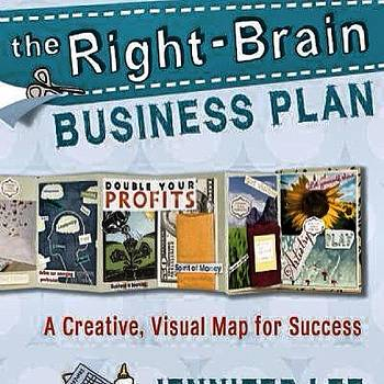 The Right-brain Business Plan: What by Joshua Pearson
