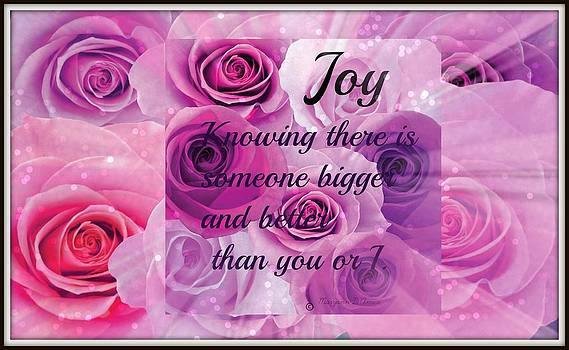 The Rose of Joy by Maryann  DAmico
