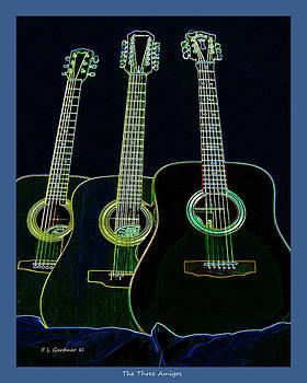 The Three Amigo's by Fred L Gardner