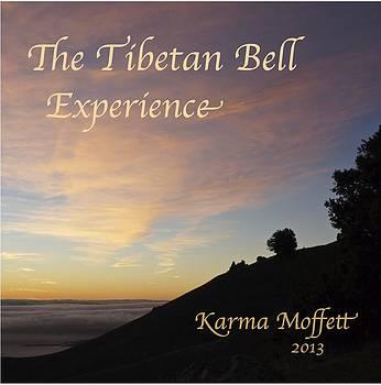 The Tibetan Bell Experience Ukiah by Karma Moffett