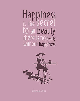 There's no beauty without happiness by Gina Dsgn