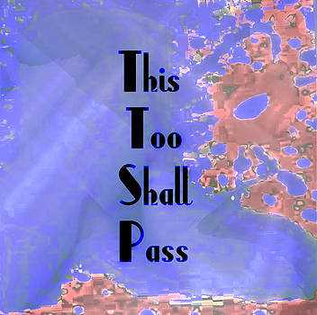 This too shall pass by Melissa Osborne