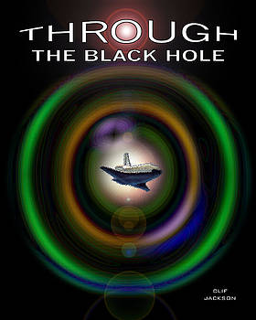 Through the Black Hole by Clif Jackson