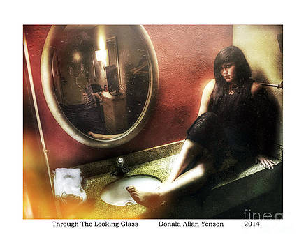 Through The Looking Glass by Donald Yenson