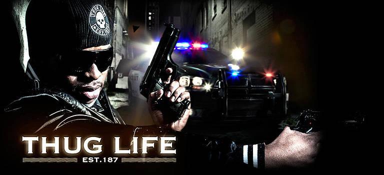 Thug Life by Arys Urena