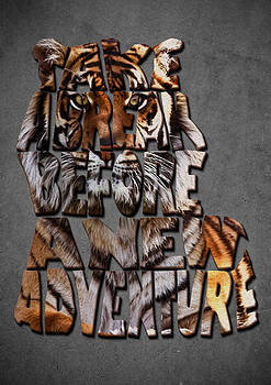 Tiger Typography Art Inspiring Quote by Costinel Floricel