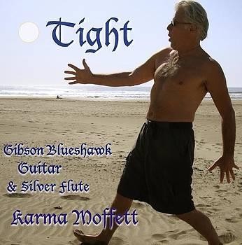 Tight by Karma Moffett
