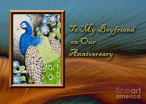 Jeanette K - To My Boyfriend on Our Anniversary Peacock