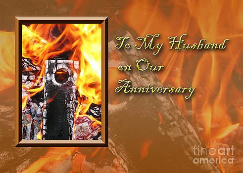 Jeanette K - To My Husband on Our Anniversary Fire