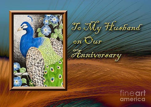 Jeanette K - To My Husband on Our Anniversary Peacock