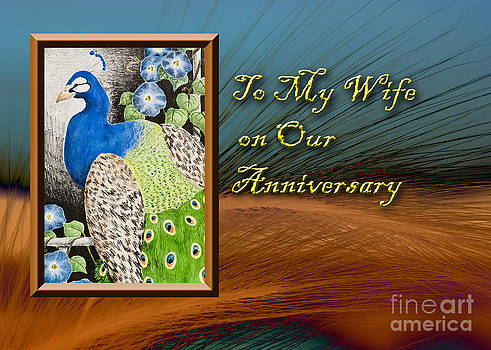 Jeanette K - To My Wife on Our Anniversary Peacock