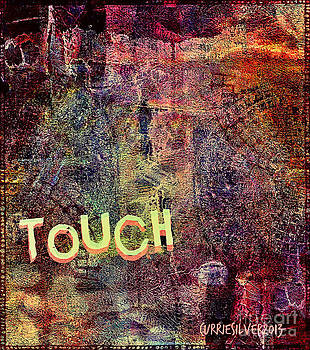 Touch by Currie Silver