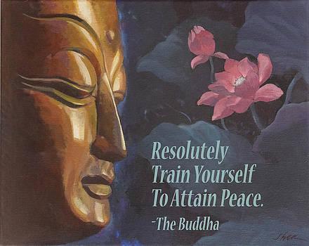 Train Yourself To Attain Peace Buddha by Shawn Shea