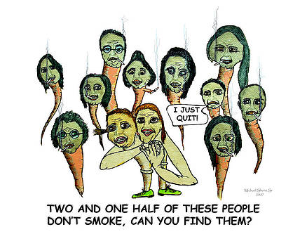 Two and One Half Smokers Quit  by Michael Shone SR