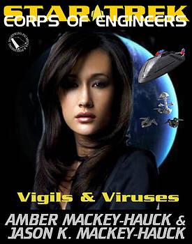 Vigils And Viruses by Jason Hauck