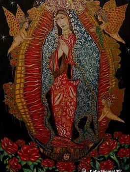 Virgin Of Guadalupe  by Dede Shamel Davalos