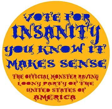 Vote for Insanity by Jim Williams
