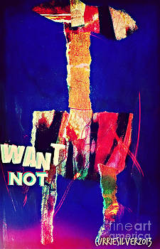 Want NOT by Currie Silver