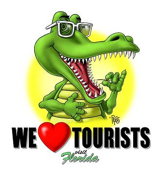 We Love Tourists Gator by Scott Ross