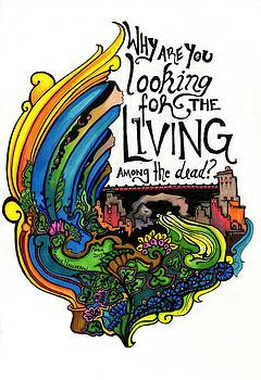 61 - Why are you looking for the living among the dead? by Maggie Nancarrow
