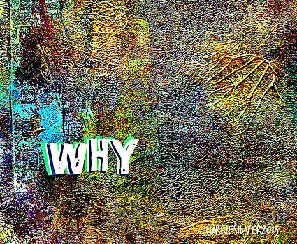 Why by Currie Silver