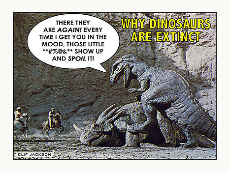 Why Dinosaurs Are Extinct by Clif Jackson