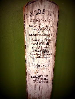 Wild Bill Grave Marker by Carrie Putz