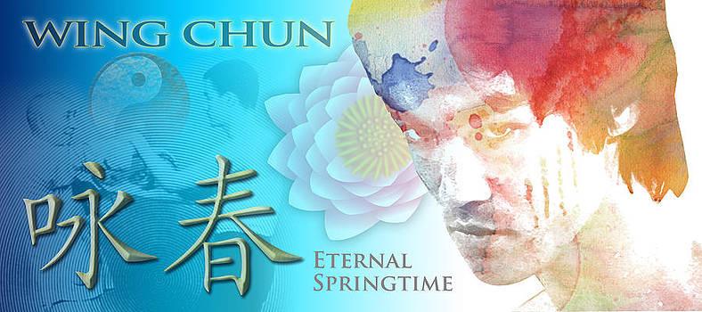 Wing Chun Eternal Springtime by Timothy Lowry