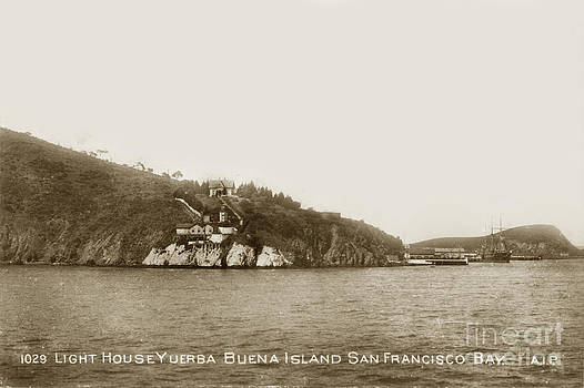 California Views Mr Pat Hathaway Archives - Yerba Buena Island AKA Goat Island lighthouse San Francisco Bay circa 1910