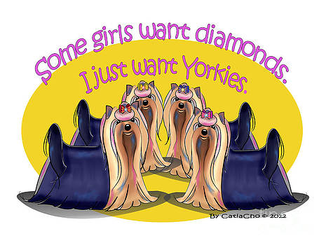 Yorkies are a girls best friends by Catia Lee