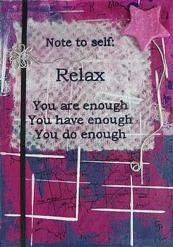You Are Enough - 2 by Gillian Pearce